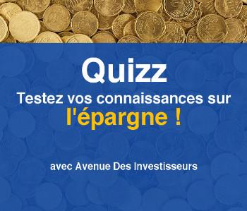 Quizz sur l'épargne - Avenue Des Investisseurs